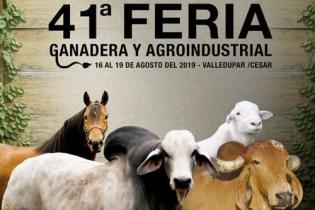 Feria de Valledupar, 41 Feria Ganadera de Valledupar, juzgamientos bovinos en Valledupar, feria equina Grado B en Valledupar, feria ovino-caprina en Valledupar, feria agro – industrial en Valledupar, Corfedupar, rueda de negocios, juzgamientos bovinos