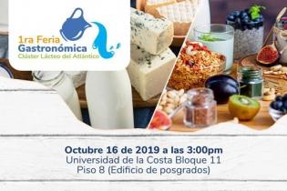 Clúster Lácteo del Atlántico, Atlantilac, Feria Gastronómica del Clúster Lácteo del Atlántico, Feria Gastronómica en Barranquilla, productos lácteos, consumo de productos lácteos