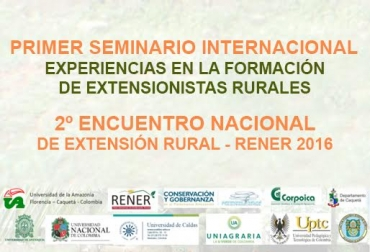 Primer Seminario Internacional Experiencias en la Formación de Extensionistas Rurales