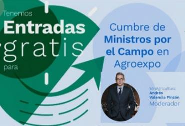 Colombia, Agroexpo 2019, Cumbre de Ministros, política integral para el agro colombiano, bovinos, MADR, CONtexto ganadero, noticias ganaderas de Colombia