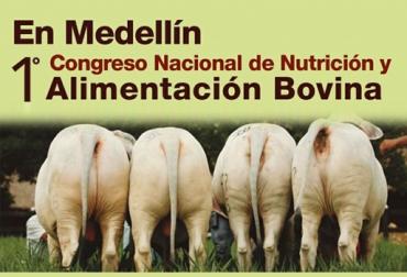 Evento alimentación bovina Medellín agosto 2017, primer congreso nacional de alimentación y nutrición en bovinos Medellín agosto 2017, periódico El agro y Produmedios, Nutrición en bovinos congreso, CONtexto ganadero, ganaderos Colombia