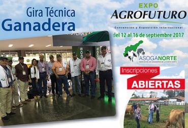 Gira técnica Asoganorte septiembre 2017, gira técnica Asoganorte 2017, gira técnica Asoganorte Expo Agrofuturo, Expo Agrofuturo 2017, Expo Agrofuturo 2017 Medellín, CONtexto ganadero, ganaderos Colombia
