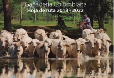 """Colombia, ganadería, Ganadería Colombiana, Hoja de Ruta 2018 – 2022, planes estratégicos, modernización, Ciencia - Tecnología e Innovación, Centros de Servicios Tecnológicos, Brigadas Técnicas, Círculos de Excelencia Ganadera, Escuelas de Mayordomía, Núcleos de Asistencia Técnica a pequeños ganaderos, Asistegán, Plan de Desarrollo 2014 – 2019, """"Ganadería Colombiana Sostenible"""", fiebre aftosa, Programa de Nacional de Erradicación de la Fiebre Aftosa, país libre con vacunación, recuperación del estatus sanita"""